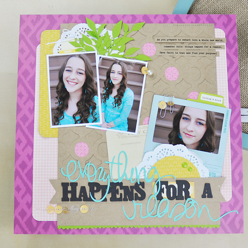 Everything happens for a reason layout by jen gallacher