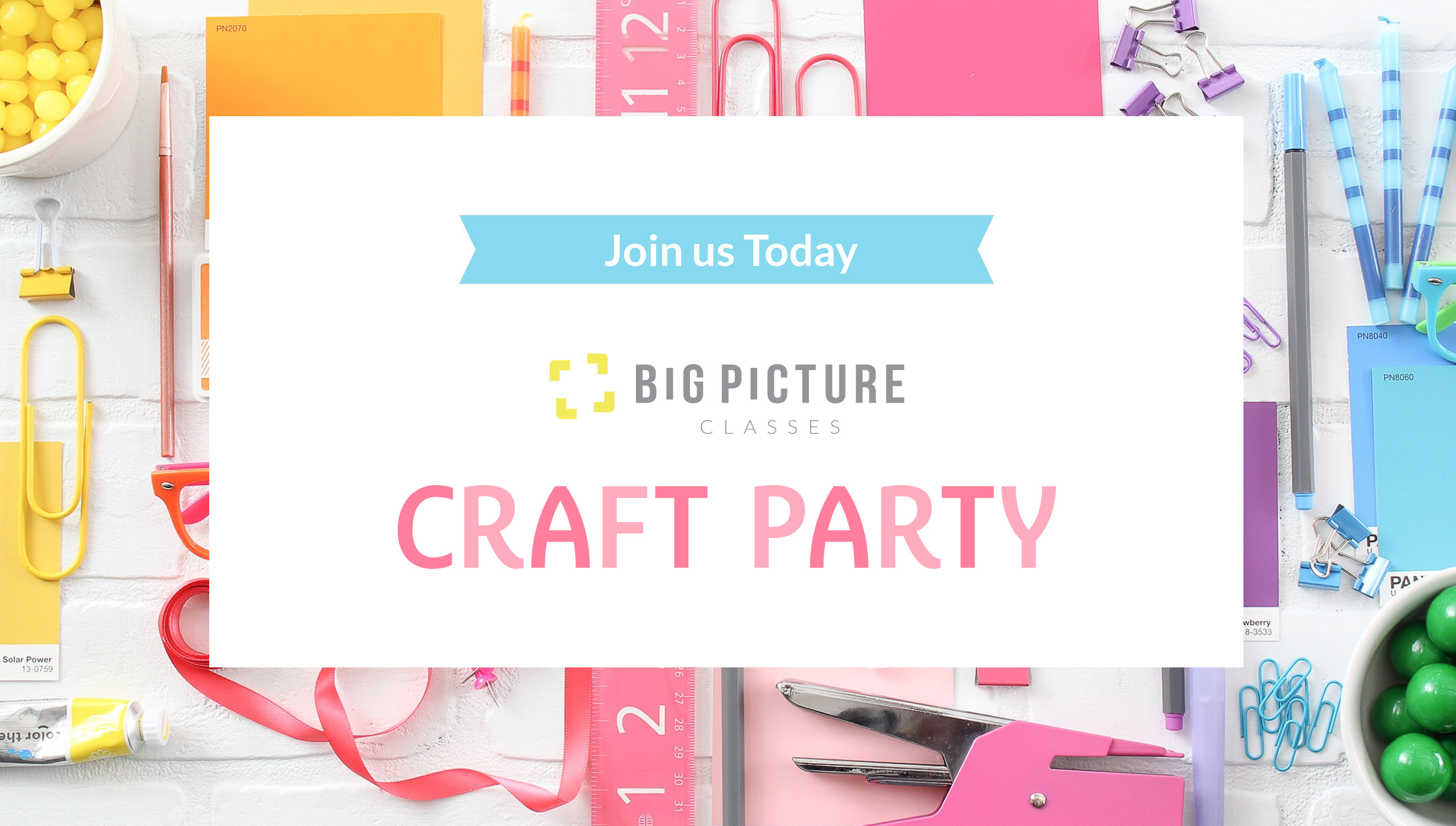 Picture 1 of Craft Party | Summer 2015 at Big Picture Classes